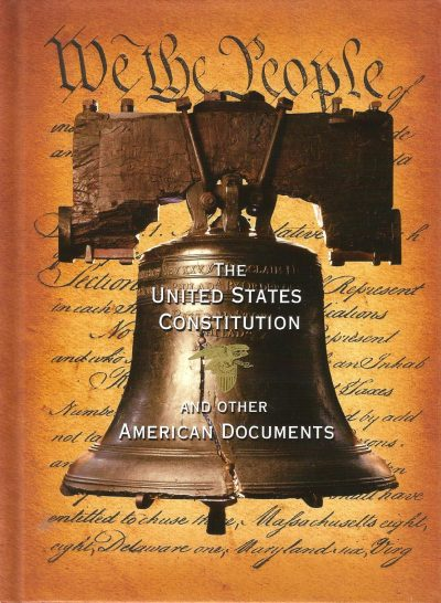The United States Constitution and Other American Documents. Compiled by Fall River Press